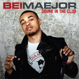 Bei Maejor ou Maejor Ali - Drunk in the club