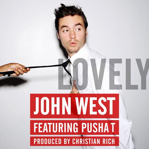 John-West-Pusha-T-Lovely
