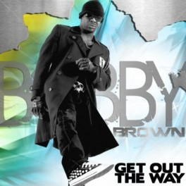 bobby_brown-get_out_the_way-skeuds