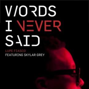 lupe-fiasco_words_i_never_said