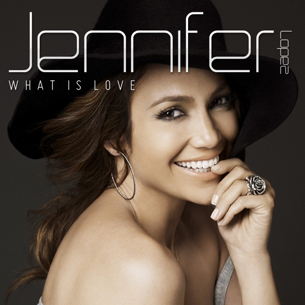 jennifer-lopez-what-is-love-cover