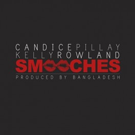 Candice Pillay feat Kelly Rowland - Smooches
