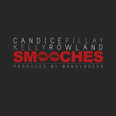 Candice Pillay feat Kelly Rowland - Smooches