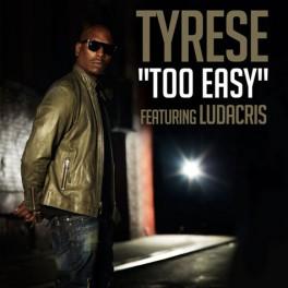 tyrese-feat-ludacris-too-easy