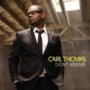 Carl-Thomas-Dont-Kiss-Me-585x585-500x500