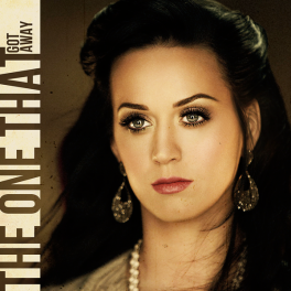 Katy Perry - The One That Got Away (FanMade Single Cover) Made by OTHERcovers