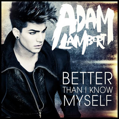 adam-lambert-betterthanIknowmyself
