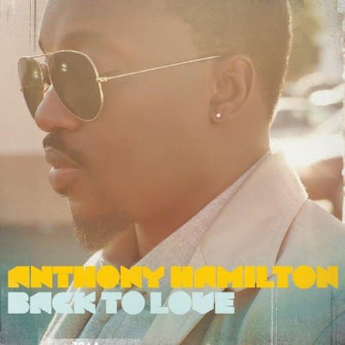 Anthony_Hamilton_Back_To_Love_album_cover-e1321387672360
