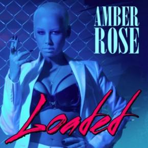 amber-rose-loaded