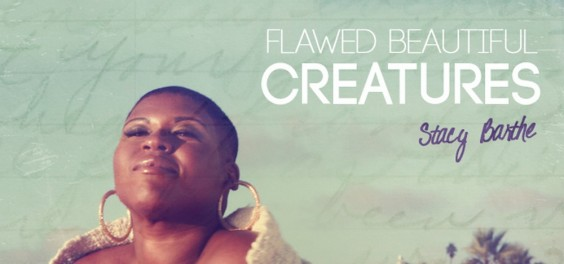 stacy-barthe-Flawed-Beautiful-Creatures