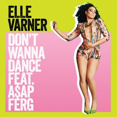 Elle-Varner-feat.-ASAP-Ferg-Dont-Wanna-Dance