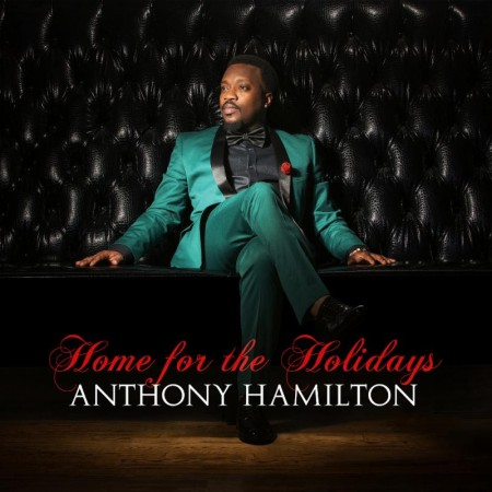 Anthony-Hamilton-Home-for-the-Holidays