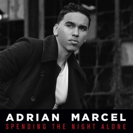 adrian-marcel-spending-the-night-alone-e1413639174165