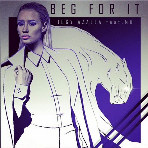 Iggy Azalea - Beg For It  Feat. MO