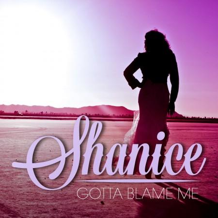 shanice-gotta-blame-me