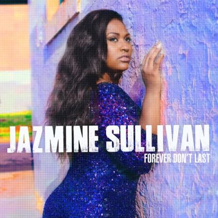 Jazmine-Sullivan-Forever-Dont-Last