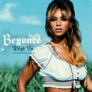 Déjà_Vu_(Beyoncé_Knowles_single_-_cover_art)