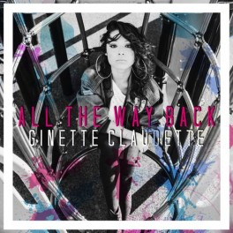 Ginette-Claudette-All-The-Way-Back