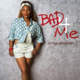 Adina-Howard-Bad-4-Me-2015-1500x1500-300x300