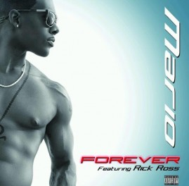 Mario - Forever (feat. Rick Ross)