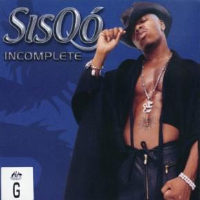 Sisqo-incomplete