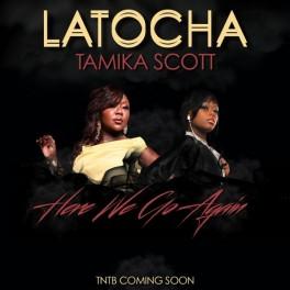 Latocha-Tamika-Scott-Here-We-Go-Again-600x600
