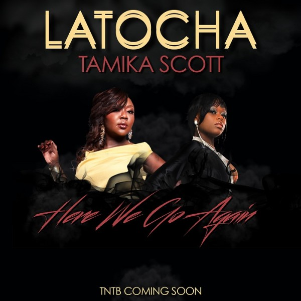 Latocha-Tamika-Scott-Here-We-Go-Again-600x600