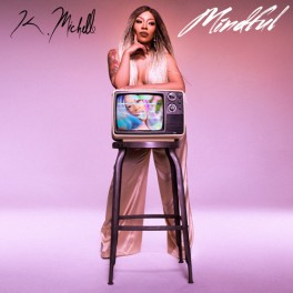 K.-Michelle-Mindful