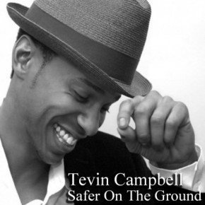Tevin-Campbell-Safer-On-The-Ground