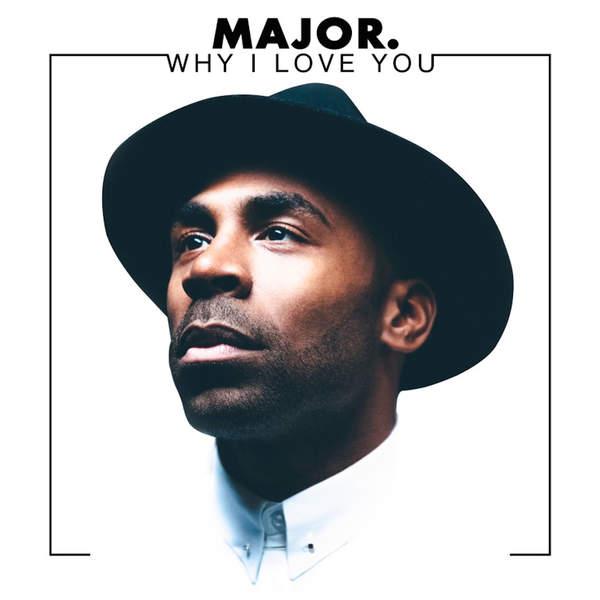 major_whyiloveyou
