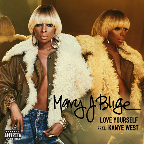 Mary-J-Blige-Love-Yourself-Kanye-west-