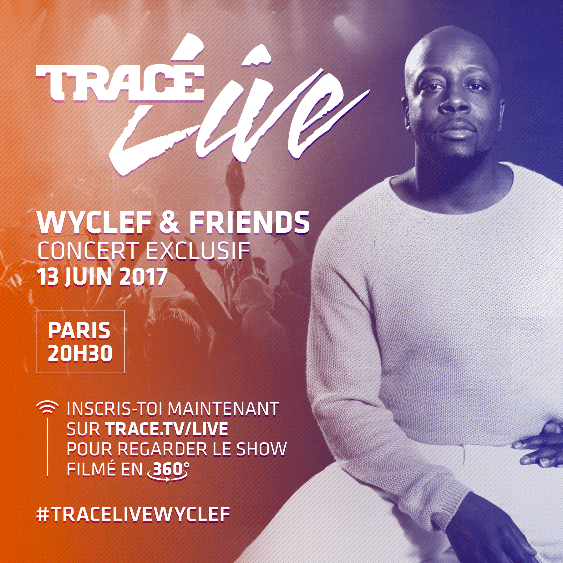 TRACE-LIVE-INSTA-POST-WYCLEF-PARIS