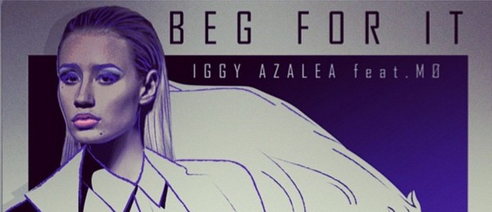 Iggy Azalea - Beg For It